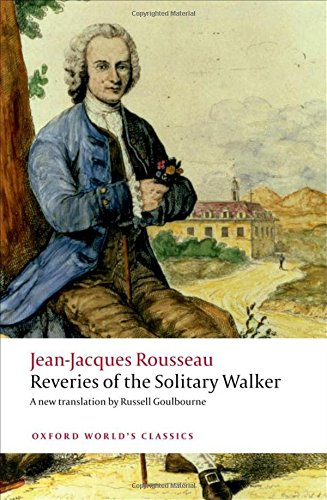 Reveries of the Solitary Walker (Oxford World