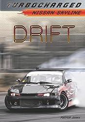 Drift: Nissan Skyline (Turbocharged)