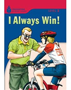 I Always Win!: Foundations Reading Library 3