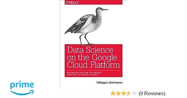 Amazon com: Data Science on the Google Cloud Platform