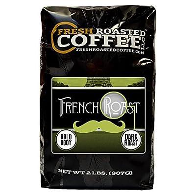 French Roast, Whole Bean Coffee, Fresh Roasted Coffee LLC. …