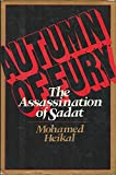 Front cover for the book Autumn of Fury: The Assassination of Sadat by Muhammad Hasanayn Haykal