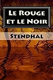 Le Rouge et le Noir: Plein (French Edition)