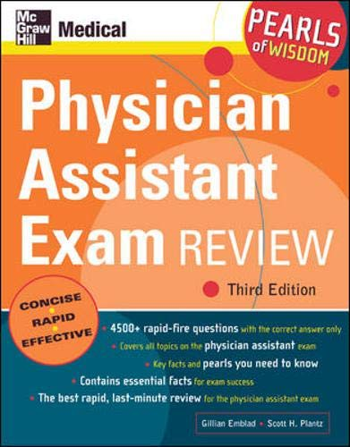 Physician Assistant Exam Review: Pearls of Wisdom, Third Edition