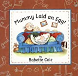 img - for Mummy Laid an Egg! book / textbook / text book