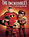 #10: Incredibles Coloring Book: Coloring Book for Kids and Adults, This Amazing Coloring Book Will Make Your Kids Happier and Give Them Joy (Best ... Books for Adults and Kids 2-4 4-8 8-12+)