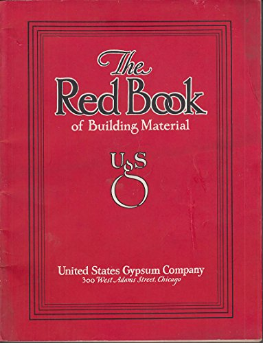 United States Gypsum Red Book of Building Material 1929 by The Jumping Frog