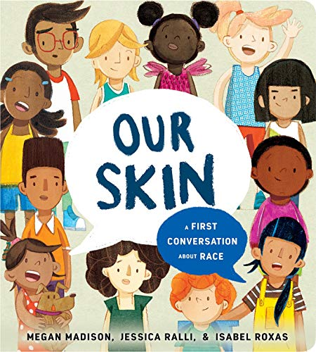 Book Cover: Our Skin: A First Conversation About Race