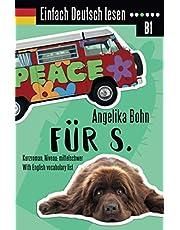 Einfach Deutsch lesen: Für S. - Kurzroman - Niveau: mittelschwer - With English vocabulary list