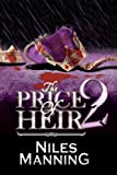The Price of Heir 2
