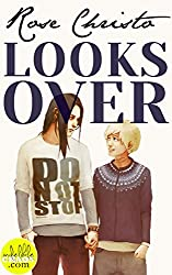 Looks Over (Gives Light Series Book 2)