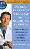 Program for Reversing Diabetes, Neal D. Barnard and Bryanna Clark Grogan, 1594865280