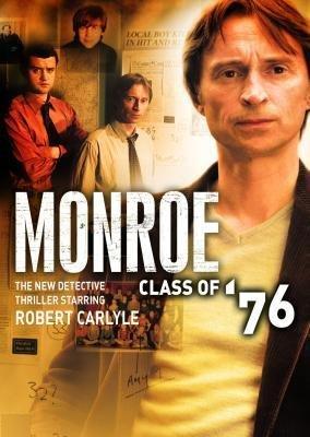 Monroe: Class of 76