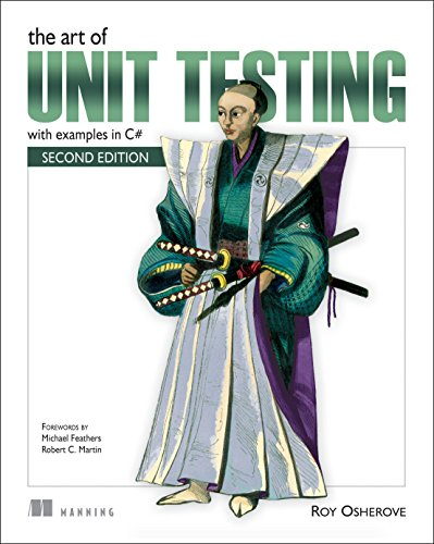 The Art of Unit Testing: with examples in C# by Brand: Manning Publications