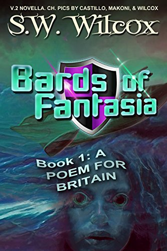 BARDS OF FANTASIA (Book 1): A Poem for Britain: --V.2 standard text, light pics]()