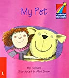 img - for My Pet ELT Edition (Cambridge Storybooks) by Gillham Bill (2002-06-03) Paperback book / textbook / text book