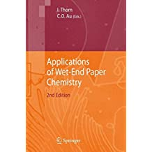 Applications of Wet-End Paper Chemistry
