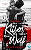 The Italian Kitten Meets The Russian Wolf (Giovanni Family Book 1)