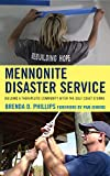 Mennonite Disaster Service:Buipb : Mennonite Disaster Service:Buipb, Phillips, Brenda Ph., 1498515207