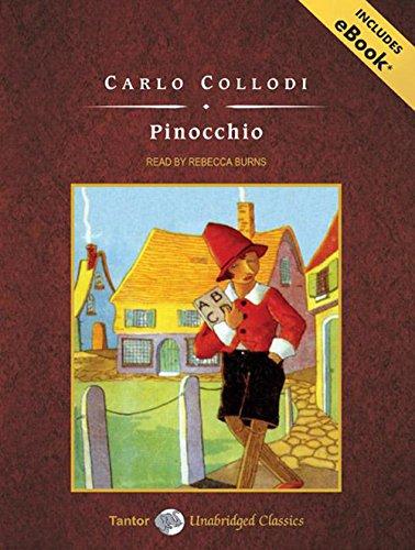 Pinocchio, with eBook (Tantor Unabridged Classics): Collodi, Carlo ...