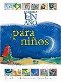 La Biblia en un año para niños (Spanish Edition)