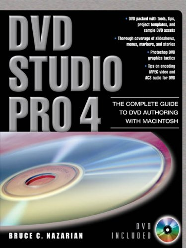 Download DVD Studio Pro 4: The Complete Guide to DVD Authoring with Macintosh Pdf