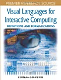 Visual Languages for Interactive Computing, Fernando Ferri, 1599045346