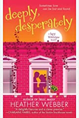 Deeply, Desperately: A Lucy Valentine Novel Kindle Edition