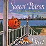 Sweet Poison: Jane Lawless, Book 16 | Ellen Hart