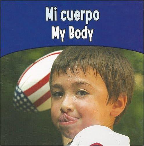 Descargas de libros electrónicos en pdf de Rapidshare Mi Cuerpo / My Body (Rourke Board Books) PDF