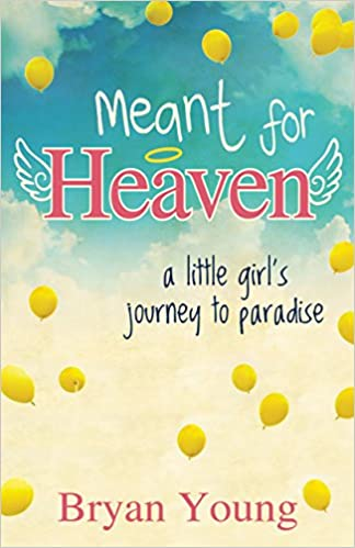 Book Meant for Heaven: A Little Girl's Journey to Paradise