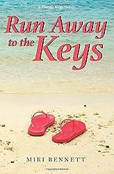 Run Away to the Keys: A Florida Keys Novel