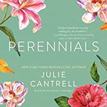 Perennials Audiobook by Julie Cantrell Narrated by Brittany Pressley