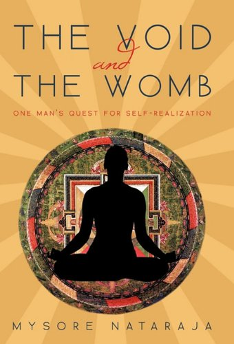 The Void and the Womb: One Man's Quest for Self-Realization ebook