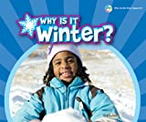 Why Is It Winter?, Sara L. Latta, 0766039889