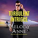 Turbulent Intrigue: Billionaire Aviators, Book 4