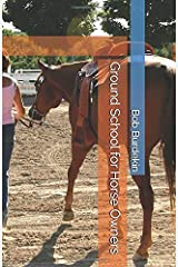 Ground School for Horse Owners (Partnership) Paperback