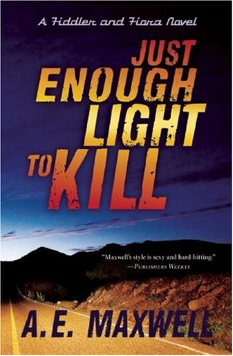 Download Just Enough Light to Kill (Fiddler & Fiora Series) pdf
