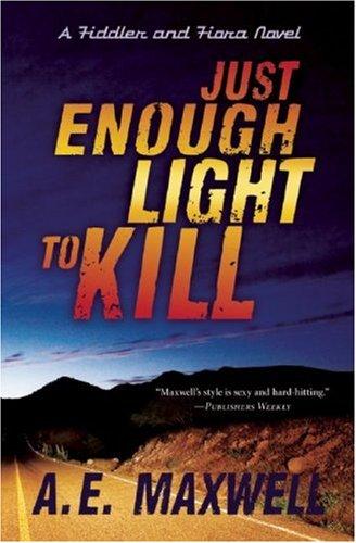 Just Enough Light to Kill (Fiddler & Fiora Series) pdf epub