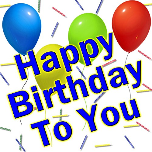 Happy Birthday To You (Personalized Traditional Happy Birthday Songs) -