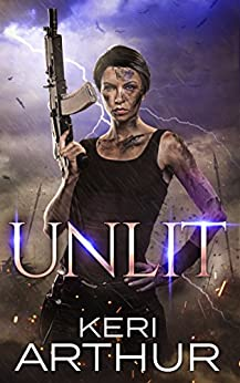 Unlit (A Kingdoms of Earth & Air Novel Book 1) by [Arthur, Keri]