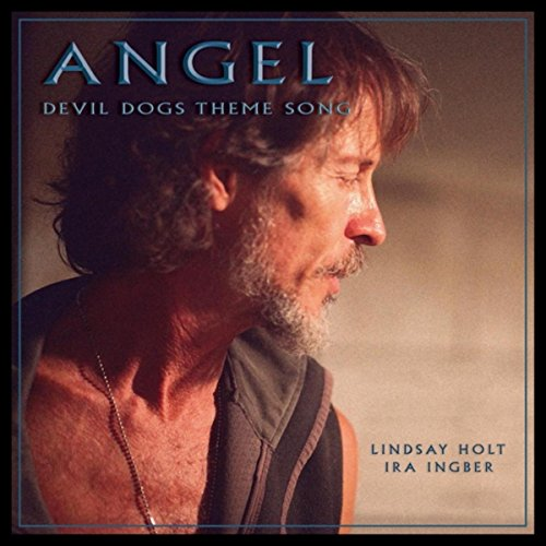 Angel (Devil Dogs Theme Song) [feat. Ira Ingber] By