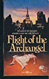 Flight of the Archangel, Isabelle Holland, 0449209776