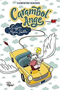 Carambol'ange par Clémentine Beauvais
