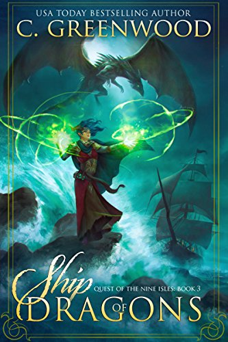 Nine Dragons (Ship of Dragons (Quest of the Nine Isles Book 3))