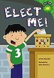 Elect Me!, Fran Manushkin, 1404849122
