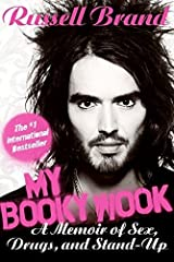 My Booky Wook: A Memoir of Sex, Drugs, and Stand-Up by Russell Brand (2009-03-10) Hardcover