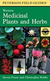 A Peterson Field Guide to Western Medicinal Plants and Herbs (Peterson Field Guides)