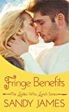 Fringe Benefits (The Ladies Who Lunch Book 4)