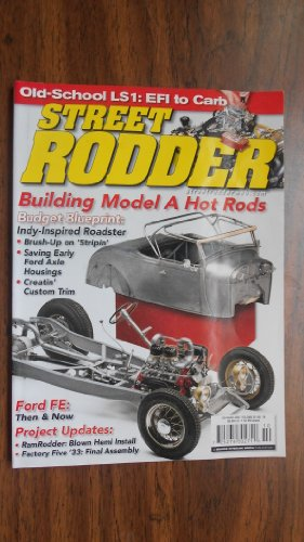 Street Rodder October 2009 (OLD SCHOOL LS1: EFI TO CARB - BUILDING MODEL A HOT RODS - BUDGET BLUEPRINT: INDY-INSPIRED ROADSTER - BRUSH UP ON STRIPIN' - SAVING EARLY FORD AXLE HOUSINGS, VOLUME 38 NUMBER 10)
